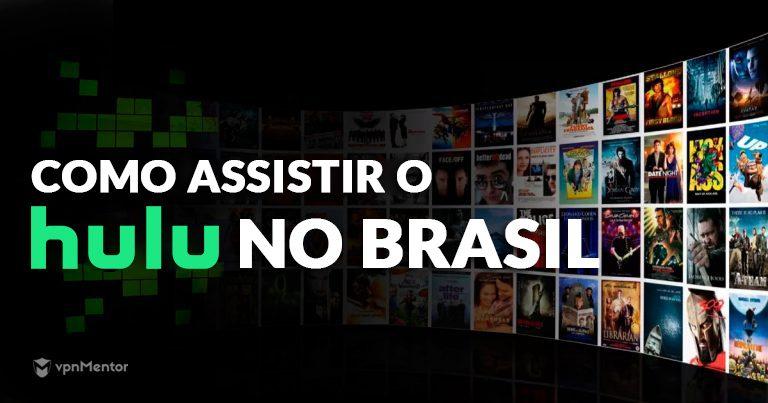 COMO ASSISTIR O HULU NO BRASIL