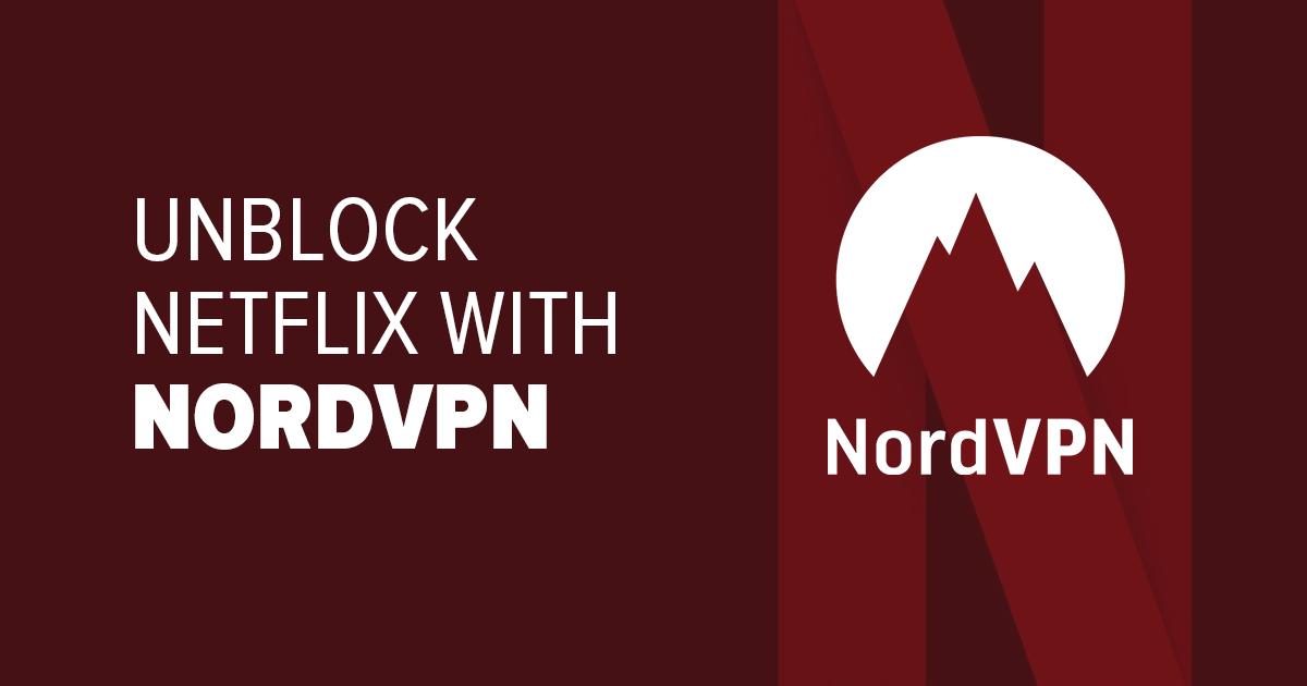 Desbloqueie a Netflix com a NordVPN – Veja como!
