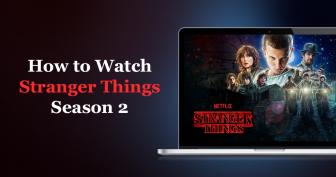 Como ver temporada 2 de Stranger Things em qualquer lugar
