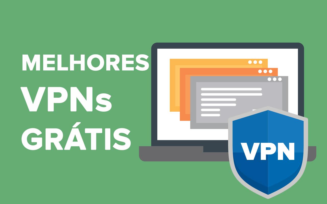 0a32f4e429 6 melhores serviços de VPN REALMENTE GRÁTIS em 2019 – e que são SEGUROS  para usar