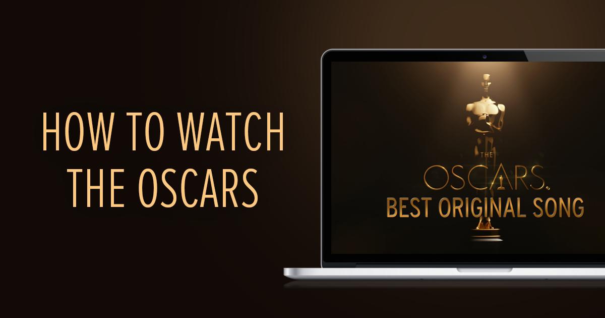 Como assistir aos Oscars AO VIVO de QUALQUER LUGAR