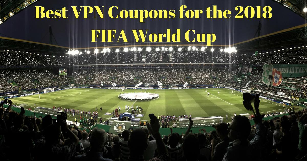 Melhores cupons de VPN para a Copa do Mundo da FIFA de 2018