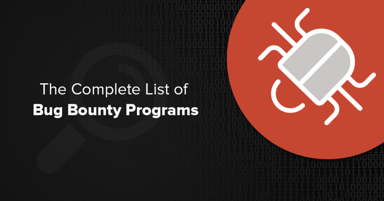 The Complete List of Bug Bounty Programs
