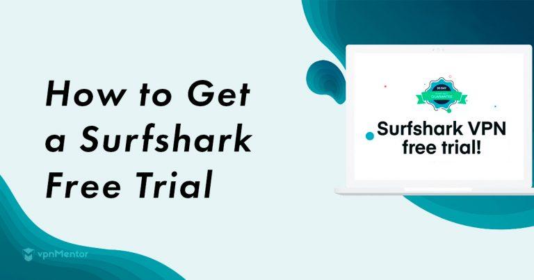 Surfshark VPN Free Trial