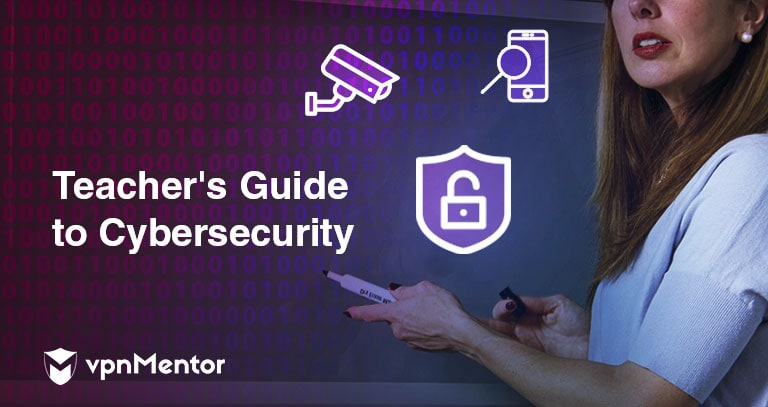 Teacher's Guide to Cybersecurity