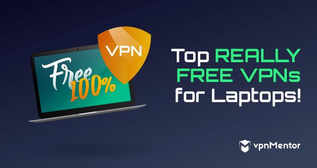 Free VPNs for Laptops