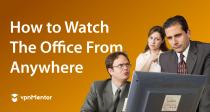 Assista à série The Office na Netflix em qualquer lugar em 2021